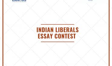 Indian Liberals Essay Contest