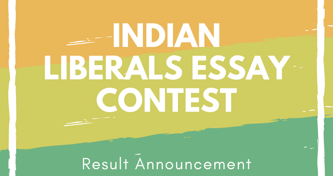 Indian Liberals Essay Contest - Results