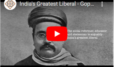 India's Greatest Liberal – Gopal Krishna Gokhale
