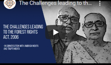 The Challenges leading to the Forest Rights Act, 2006