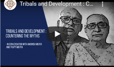 Tribals and Development: Countering the Myths