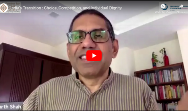 India's Transition : Choice, Competition, and Individual Dignity